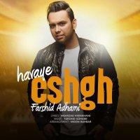 Farshid Adhami - 'Havaye Eshgh'