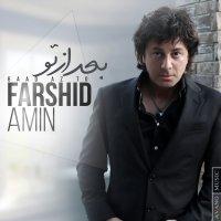 Farshid Amin - 'Baad Az To'