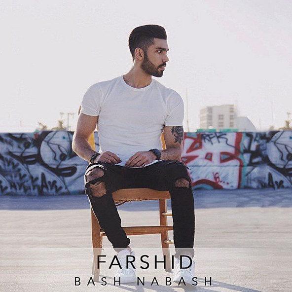 Farshid - Bash Nabash