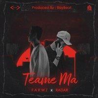 Farwz & Radar - 'Teame Ma'