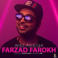 Farzad Farokh - 'Ahle Asheghi'