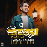 Farzad Farokh - 'Energy Mosbat'