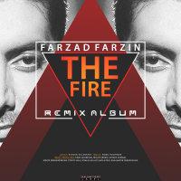 Farzad Farzin - 'Atish (Arteen Zamani Remix)'