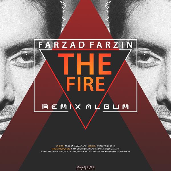 Farzad Farzin - Atish (Arteen Zamani Remix)