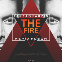 Farzad Farzin - 'Atish (Nima Ghoreishi Remix)'