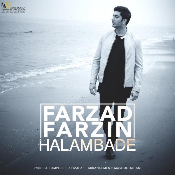 Farzad Farzin - 'Halam Bade'