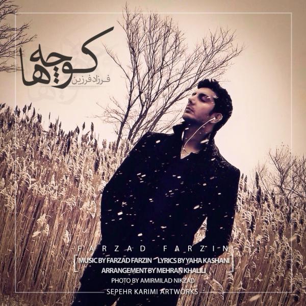 Farzad Farzin - 'Kocheha'