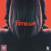 Fater - 'Time Up'