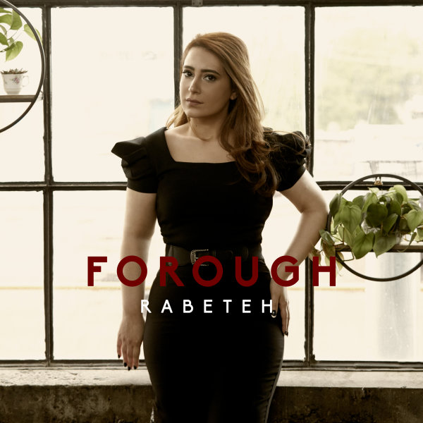 Forough - 'Rabeteh'