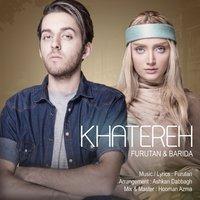 Furutan & Barida - 'Khatereh'