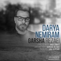 Garsha Rezaei - 'Darya Nemiram'