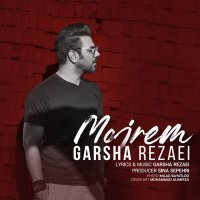 Garsha Rezaei - 'Mojrem'