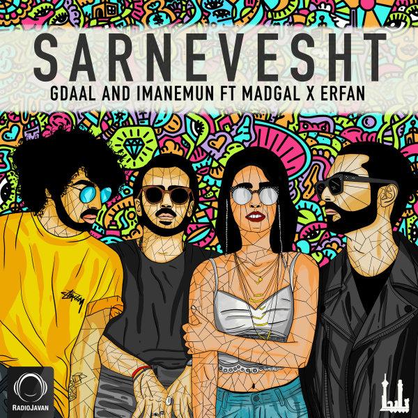 Gdaal & Imanemun - 'Sarnevesht (Ft Erfan & Madgal)'