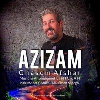 Ghasem Afshar - 'Azizam'