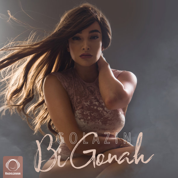 Golazin - 'Bi Gonah'