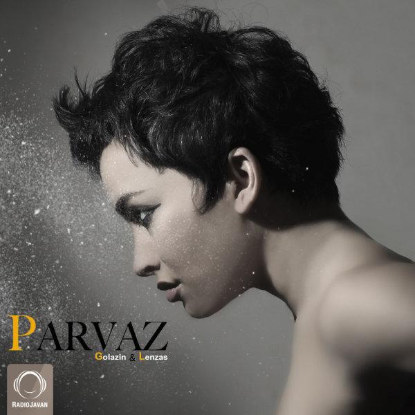 Golazin & Lenzas - 'Parvaz'