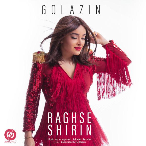 Golazin - 'Raghse Shirin'