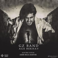 Gz Band - 'Age Bekhay'