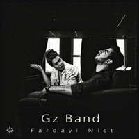 Gz Band - 'Fardayi Nist'
