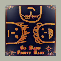Gz Band - 'Fruity Baby'