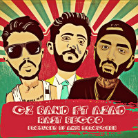 Gz Band - 'Rast Begoo (Ft Azad)'