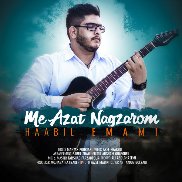 Habil Emami - 'Me Azat Nagzarom'