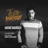 Hamed Baradaran - 'To Che Maghroori'