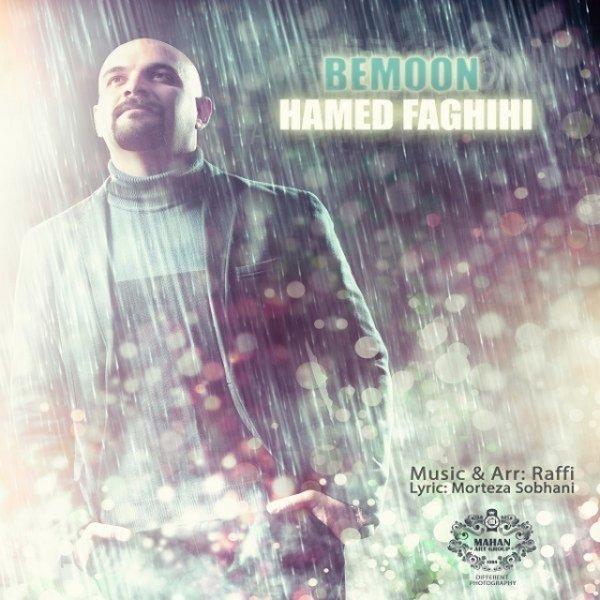 Hamed Faghihi - 'Bemoon'