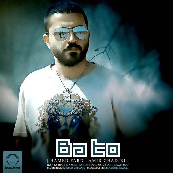 Hamed Fard - 'Ba To (Ft Amir Ghadiri)'