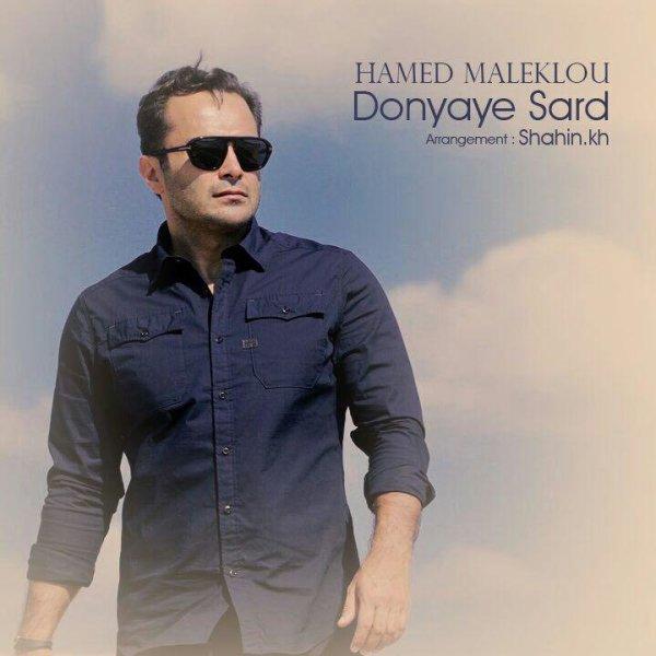 Hamed Maleklou - 'Donyaye Sard'