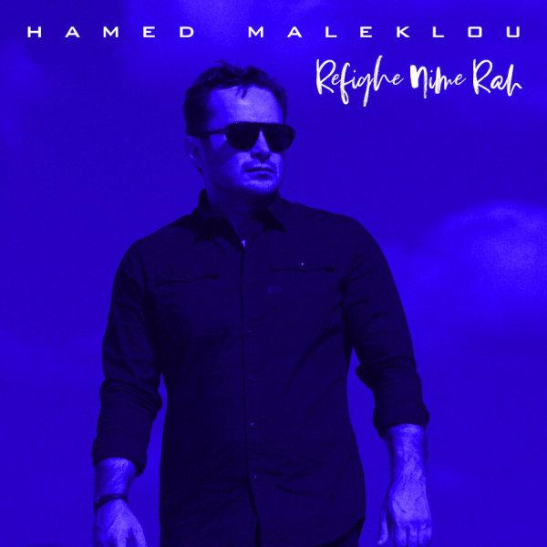 Hamed Maleklou - Refighe Nime Rah