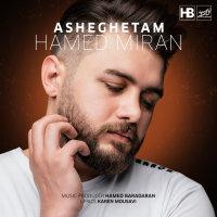 Hamed Miran - 'Asheghetam'