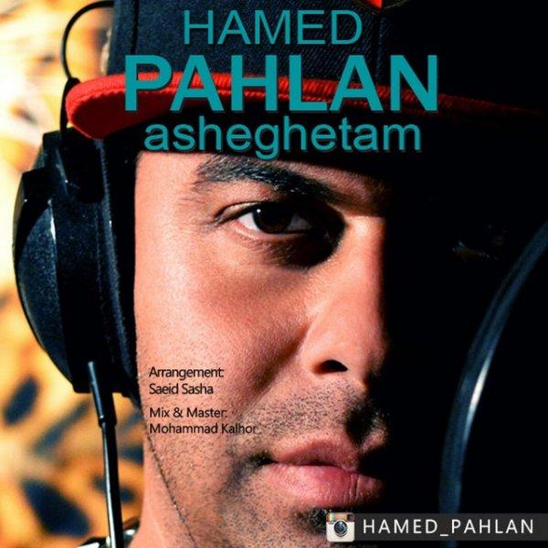 Hamed Pahlan - 'Asheghetam'