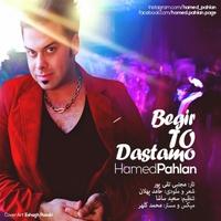 Hamed Pahlan - 'Begir To Dastamo'