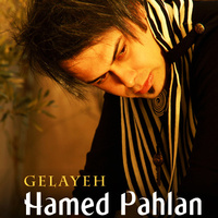Hamed Pahlan - 'Gelaye'