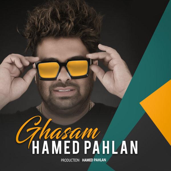 Hamed Pahlan - 'Ghasam'
