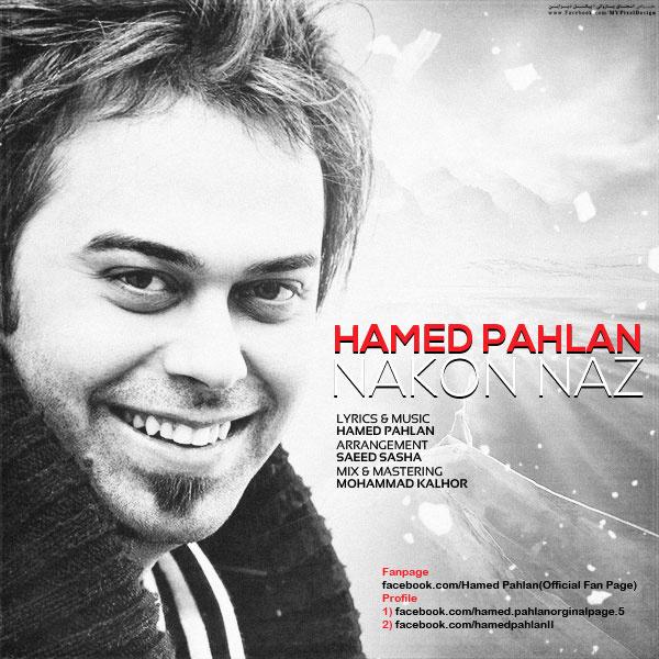 Hamed Pahlan - 'Naz Nakon'