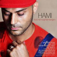 Hami - 'Az To Hichvaght Nemiranjam'