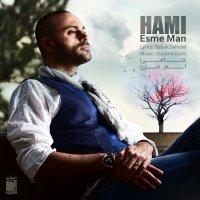 Hami - 'Esme Man'