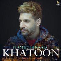 Hamid Hiraad - 'Khatoon'