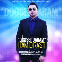 Hamid Rasti - 'Dooset Daram'
