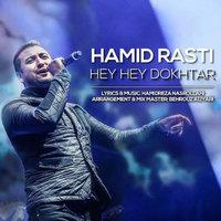 Hamid Rasti - 'Hey Hey Dokhtar'