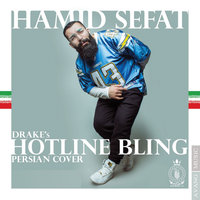Hamid Sefat - 'Hotline Bling'