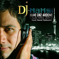 Hamid Talebzadeh - 'Hamechi Aroomeh (DJ Mamsi Club Remix)'