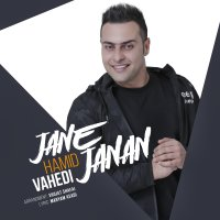 Hamid Vahedi - 'Jane Janan'