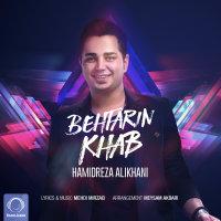 Hamidreza Alikhani - 'Behtarin Khab'