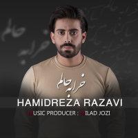 Hamidreza Razavi - 'Kharabe Halam'