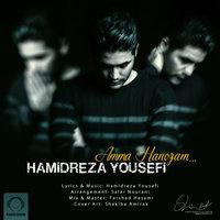 Hamidreza Yousefi - 'Amma Hanozam'