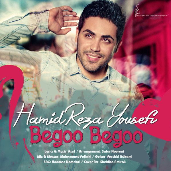 Hamidreza Yousefi - 'Begoo Begoo'