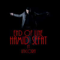 Hamid Sefat - 'End of Line (Ft Unicorn)'